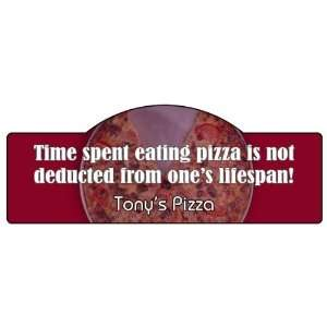 Time Spent Eating Pizza Display Sign