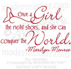 MARILYN MONROE Quote Vinyl Wall Decal THE RIGHT SHOES