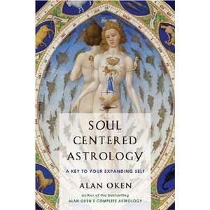 Astrology A Key to Your Expanding Self [Paperback] Alan Oken Books