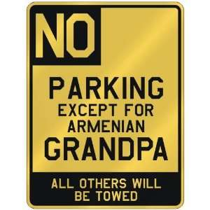 FOR ARMENIAN GRANDPA  PARKING SIGN COUNTRY ARMENIA