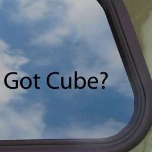Got Cube? Black Decal Nissan Cube Car Truck Window Sticker