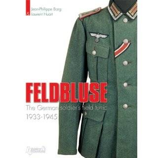 Feldbluse The German Army Field Tunic 1933 45